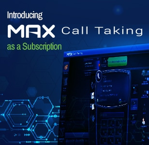 max call taking critical communications system