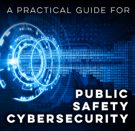 public safety cybersecurity guide